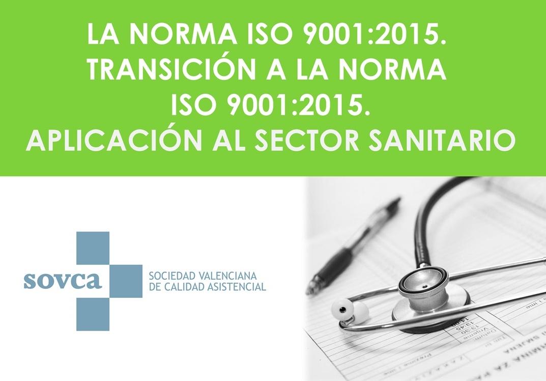 Curso Norma ISO 9001:2015 en el Sector Sanitario