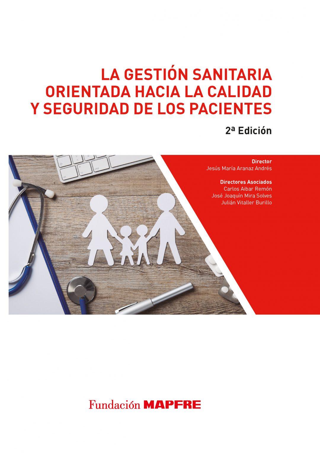 La gestión sanitaria orientada hacia la calidad y seguridad de los pacientes