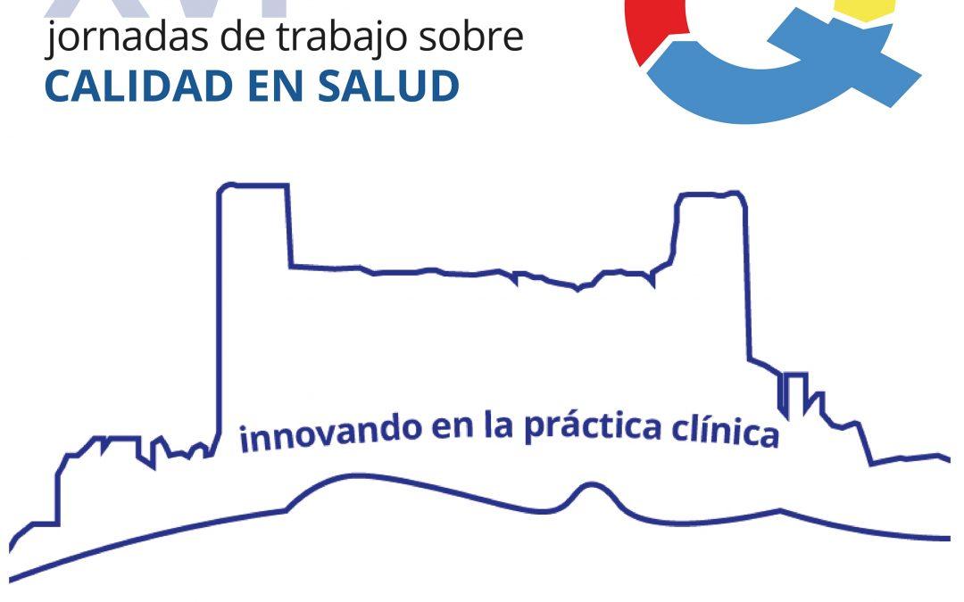 XVI Jornadas de trabajo sobre Calidad en Salud y XIV Congreso de la Sociedad Aragonesa de Calidad Asistencial