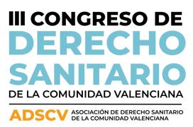 III CONGRESO DE DERECHO SANITARIO DE LA COMUNIDAD VALENCIANA